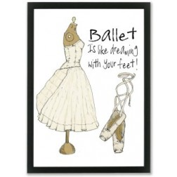 Ballet is like dreaming whit your feet