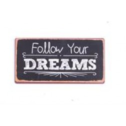 Magnet med tekst. Follow your dreams