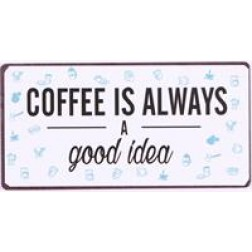 Magnet med tekst. Coffee isalways a good idea