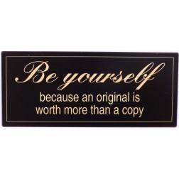 Emaljeskilt. Be yourself...