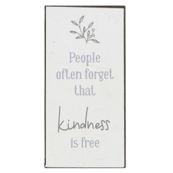 Magnet med tekst.  People often forget that kindness is free