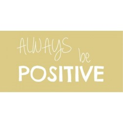 Magnet med tekst. Always be positive