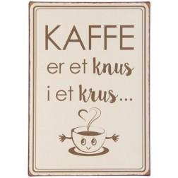 Emaljeskilt med tekst. Kaffe er et knus i et krus