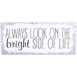 Emaljeskilt med tekst. Always look on the bright side of life