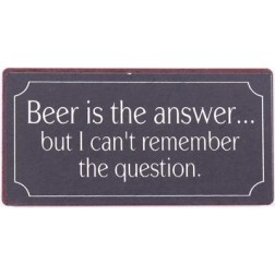 Magnet med tekst. Beer is the answer…