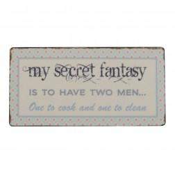 Magnet med tekst. My secret fantasy