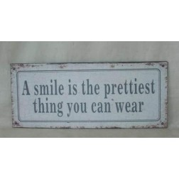 Emaljeskilt med tekst. Smile is the prettiest.....